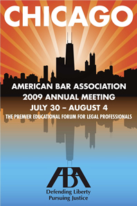 ABA 2009 Annual Meeting