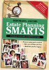 Estate Planning Smarts, Second Edition
