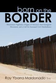 Born_on_the_border_ray_ybarra_book_cover_hisi_sml-182x268