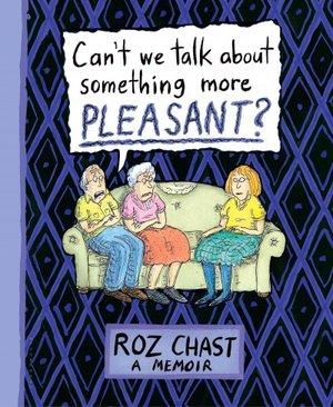 Roz Chast Memoir