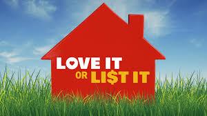 Love It or List It