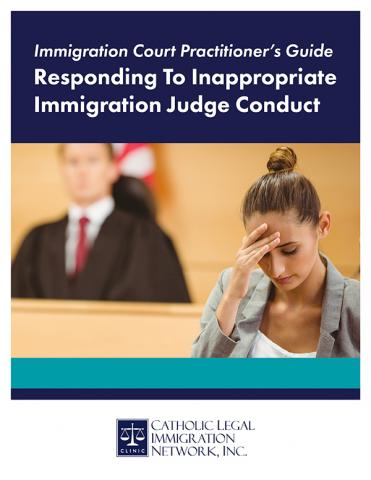 Responding to Inappropriate Immigration Judge Conduct 600