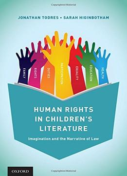 Human-Rights-In-Childrens-Literature-Imagination-And-The-Narrative-Of-Law