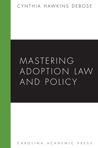 Mastering Adoption Law and Policy