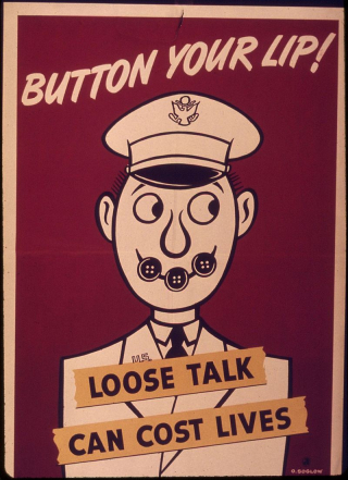 800px-'Button_your_lip-Loose_talk_can_cost_lives_-_NARA_-_514917