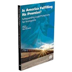 ImmigrationLaw_IsAmericaFulfillingItsPromise_250X250