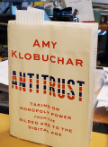 Klobuchar. Antitrust  Taking on Monopoly Power from the Gilded Age to the Digital Age (2)