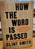 How the Word Is Passed by Clint Smith (2)