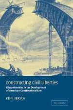 Kersch_constructing_civil_liberties